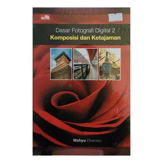 Buku Dasar Fotografi Digital 2