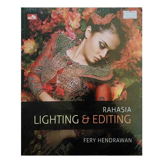 Buku Rahasia Lighting dan Editing