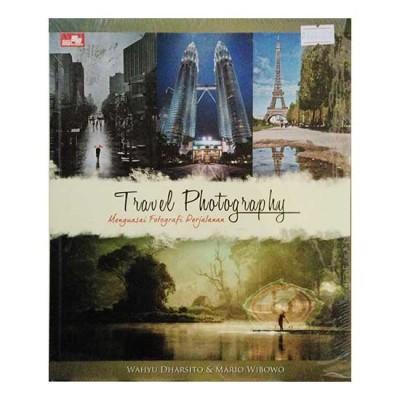 Buku Travel Photography Menguasai Fotografi Perjalanan