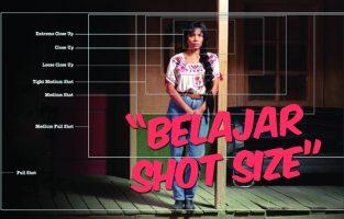SHOT SIZE: Memanipulasi Apa yang Dilihat Audience