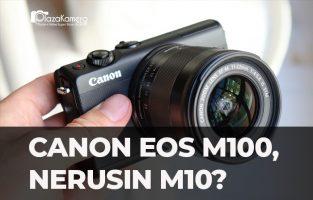 Canon EOS M100 vs Canon EOS M10, Mirrorless Hemat Baru dari Canon